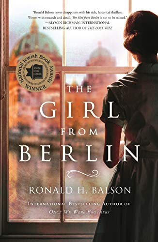 Book & Author EventThe Girl from Berlinby Ronald BalsonTues, Dec. 3 (7:30 pm)