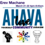 SAVE THE DATE:Erev Machane Overnight Edition (Gr 3-6) ***Theme: Ahava (Love)Sat, Mar 21 (4pm) – Sun, Mar 22 (8:45am)