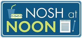 Zoom Nosh at NoonFridays, April 3, 10, 17, 24 (12 noon)