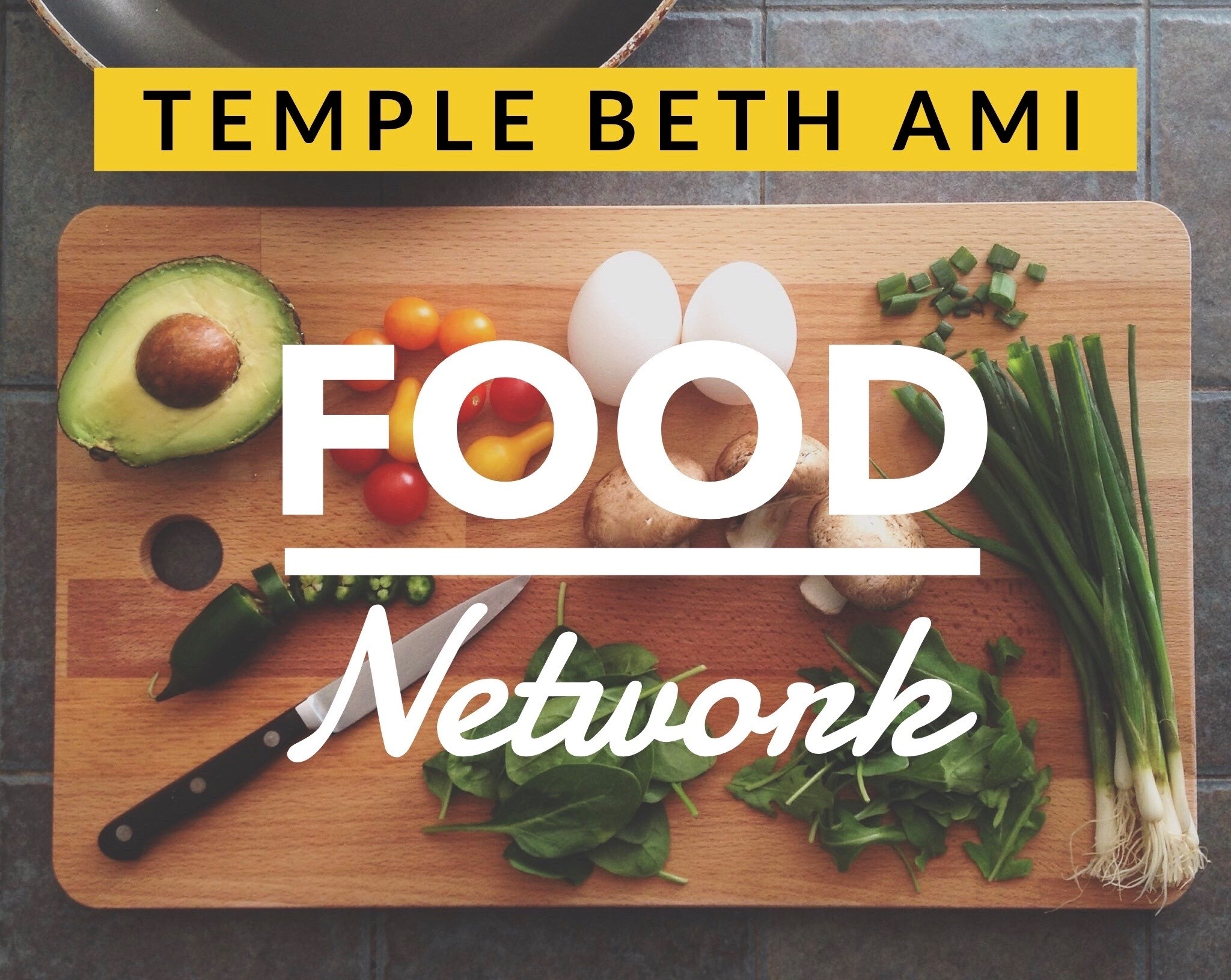 Temple Beth Ami YouTube Food Network logo