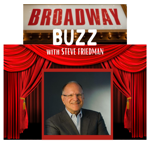 Virtual Broadway Buzz with Steve Friedman<br/>Mon., 12/14 (10:30 am - 12 noon)
