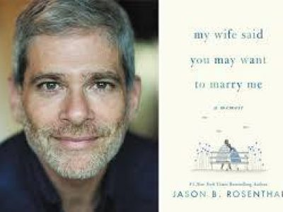 """JBC Book & Author Talk<br/>""""My Wife Said You May Want to Marry Me<br/>Wed., April 14 (7:30 PM)<br/> with Jason Rosenthal"""