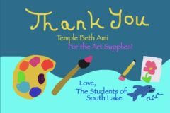 """Picture of student-made artwork saying, """"Thank you, Temple Beth Ami, for the Art Supplies! Love, The Students of South Lake"""""""